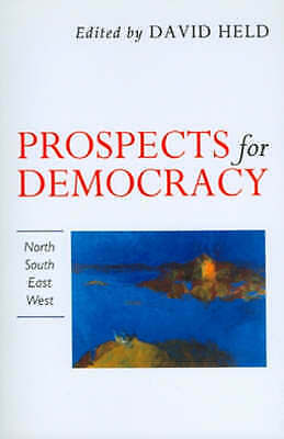 Prospects for Democracy. North, South, East, West (Paperback book, 1993)