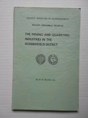 Mining & Quarrying Industries in Huddersfield District - Local History Yorkshire