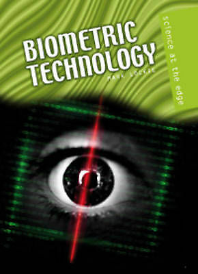 Biometric Technology (Science at the Edge) by Lockie, Mark