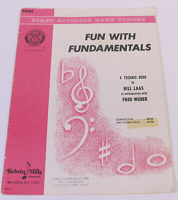 Fun with Fundamentals DRUMS Bill Laas Belwin MIlls First Division Band Course