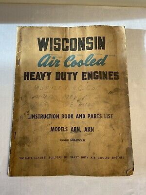 Vintage Wisconsin Air Cooled Heavy Duty Engines Model ABN, AKN