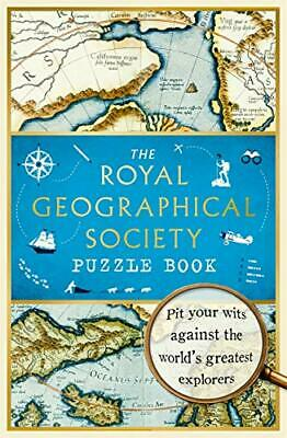 The Royal Geographical Society Puzzle Book: Pit your wits ag... by Joyce, Nathan
