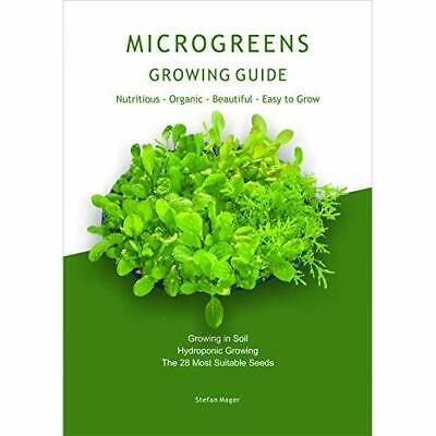 Mircogreens Growing Guide - Wallchart NEW Mager, Stefan 01/10/2011