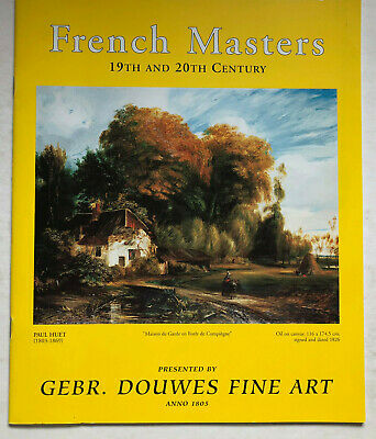 French Masters: 19th And 20th Century.  Gebroeders Douwes Fine Art 1997