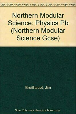 Northern Modular Science for GCSE: Physics by Breithaupt, Jim Paperback Book The
