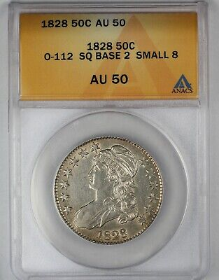1828 ANACS AU 50 United States Capped Bust Half Dollar - O-112 SQ Base 2 Small 8