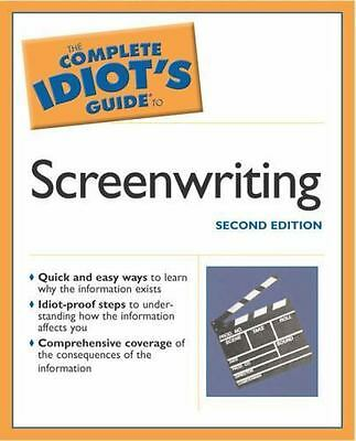 Complete Idiots Guide to Screenwriting by Press, Skip