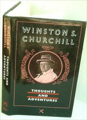 Thoughts and Adventures-Winston S. Churchill