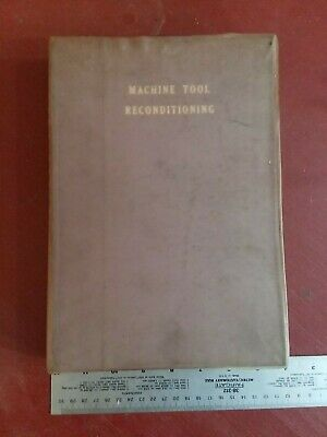 original EDWARD CONNELLY BOOK  MACHINE TOOL RECONDITIONING tool lathe mill drill