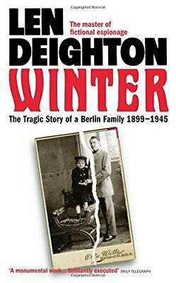 Winter: The Tragic Story of a Berlin Family, 1899-1945 by Deighton, Len Book The