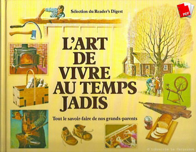L'Art de Vivre Au Temps Jadis Mille Recettes De Nos Grands-Parents(PDF/EBOOK)