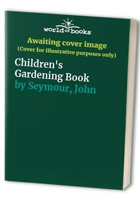 Children's Gardening Book by Seymour, John Paperback Book The Cheap Fast Free