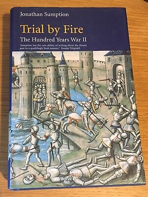 Trial by Fire: The Hundred Years War - Hardback