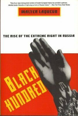 Black Hundred: Rise of the Extreme Right in Russia by Laqueur, Walter Paperback