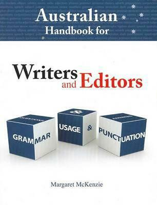 Australian Handbook for Writers and Editors: Grammar, Usage and Punctuation by M