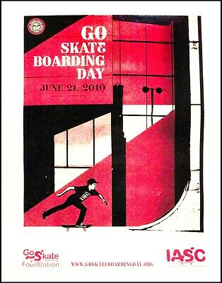 GSF Go Skateboarding Day 2010 Poster Shepard Fairey Obey