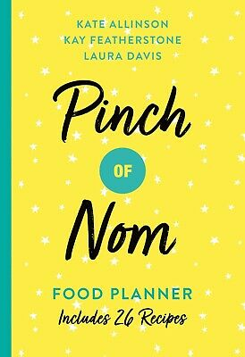 Pinch Of Nom Food Planner: Includes 26 New Recipes Weekly Meals Cookbook