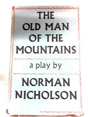 The Old Man Of The Mountains (Norman Nicholson - 1955) (ID:38024)