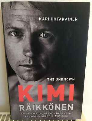 "New kimi Raikkonen ""The Unknown"" Authorised Biography Hardback book."