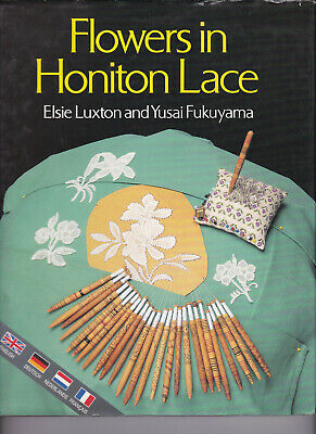 Flowers In Honiton  Lace  Book . Multi Language