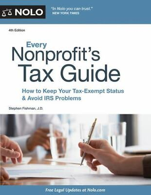 Every Nonprofit's Tax Guide: How to Keep Your Tax-Exempt Status & Avoid IRS Pr..