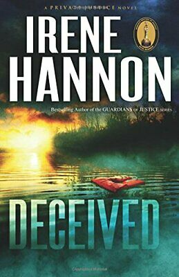 Deceived: A Novel (Private Justice) (Volume 3) by Hannon, Irene Book The Fast