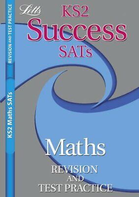Letts Key Stage 2 Success Revision and Test Practice - Maths SATs (Success Ks2 S
