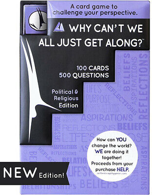 Why Can't We All Just Get Along? A 500-Question Thought-Provoking Card Game for