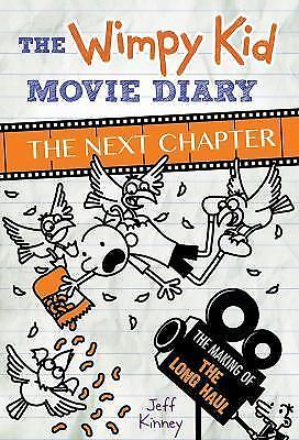The Wimpy Kid Movie Diary The Next Chapter Hardcover by Jeff Kinney  8-12 years