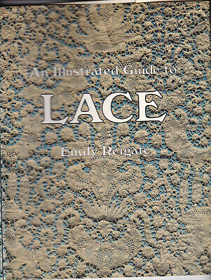 An Illustrated Guide To Lace . Lace History Book