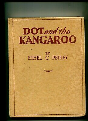 Children's Book Dot and the Kangaroo 1934  Illus Frank Mahony