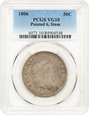 1806 50c PCGS VG-10 (Pointed 6, Stems) Great Type Coin - Bust Half Dollar