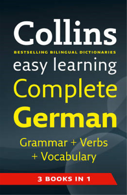 Collins Easy Learning Complete German Grammar, Verbs and Vocabulary (3 books in