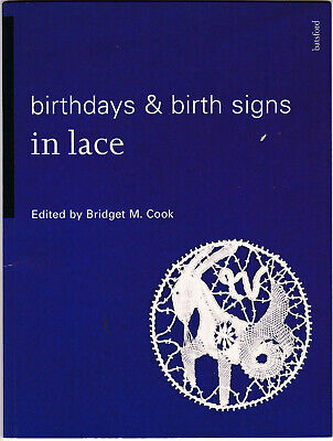 Birthdays & Birthsigns In Lace  Paperback Lace Book