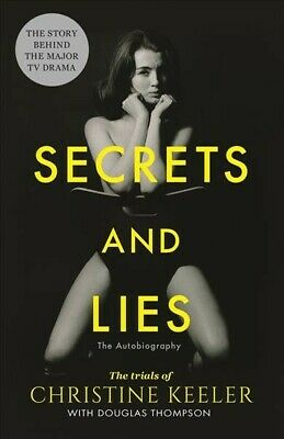 Secrets and Lies : The Autobiography, Paperback by Keeler, Christine; Thompso...