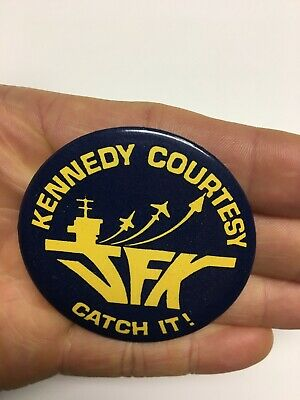 JFK Kennedy Courtesy Catch It! Button
