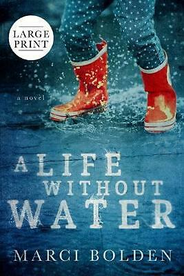 Life Without Water (large Print) by Marci Bolden (English) Paperback Book Free S