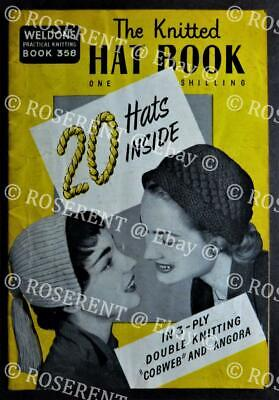 """Vintage 1950s """" WELDONS"""" Practical Knitting -the  Knittted Hat Book - Booklet"""