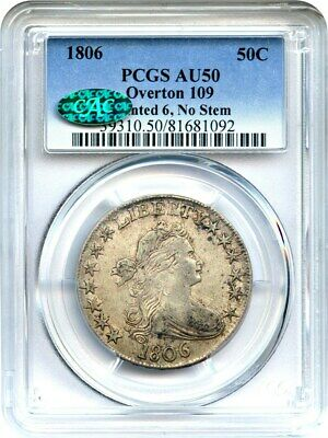 1806 50c PCGS/CAC AU50 (Pointed 6, No Stems, O-109) Great Type Coin