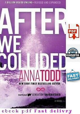 🔥  New - After We Collided  🔥 By Anna Todd Hight Quality ⏳Get Fast ⏳ PDF🔥