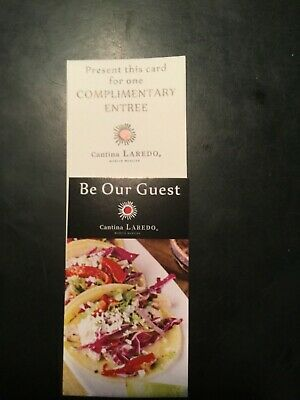 3 Free Entree Gift Card Certificates To Cantina Laredo Limit $15 PerCard$45Value