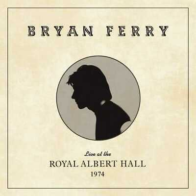 Bryan Ferry - Live at the Royal Albert Hall 1974 (NEW CD)