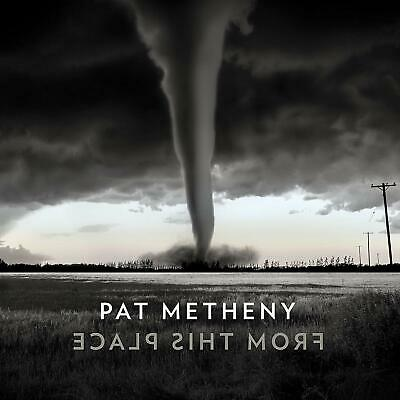 PAT METHENY FROM THIS PLACE CD (Released 21/2/2020)
