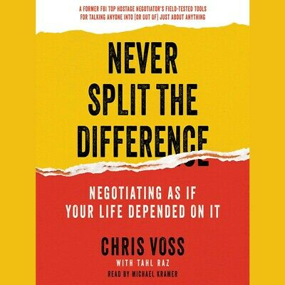 Never Split the Difference By Chris Voss (AUDIOBOOK )