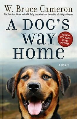 A Dog's Way Home by W. Bruce Cameron (2018, Paperback) VG