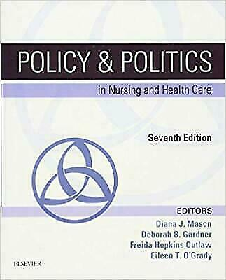 Policy & Politics in Nursing and Health Care 7th Edition