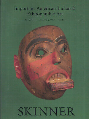 SKINNER AMERICAN INDIAN Inuit AFRICAN OCEANIC PRE COLUMBIAN Auction Catalog 2005
