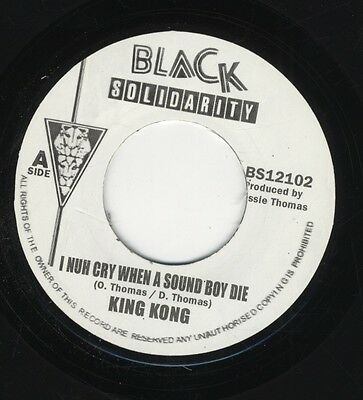 """King Kong – I Nuh Cry When Sound Boy Die UK 7"""" ROOTS MINT Black Solidarity """