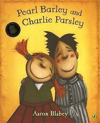 Pearl Barley and Charlie Parsley by Aaron Blabey - Free Postage