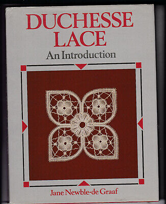 Duchesse Lace An Introduction  Lace Book